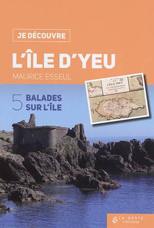 L'île d'Yeu : 5 balades sur l'île