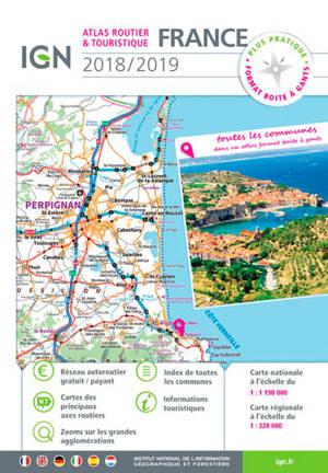 Atlas routier & touristique France : 2018-2019