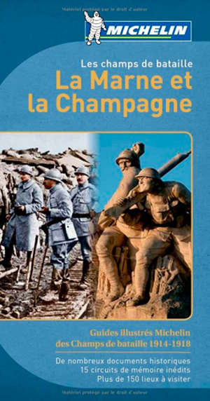 Les champs de bataille, la Marne et la Champagne