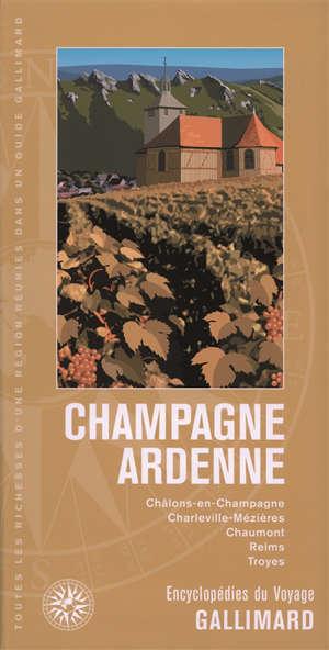 Champagne-Ardenne : Châlons-en-Champagne, Charleville-Mézières, Chaumont, Reims, Troyes
