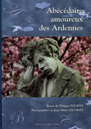 L'abécédaire amoureux des Ardennes