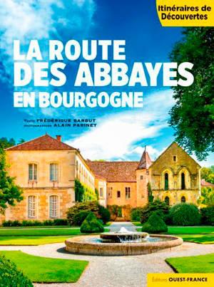 La route des abbayes en Bourgogne