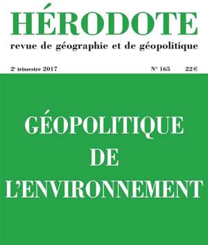 Hérodote. n° 165, Géopolitique de l'environnement