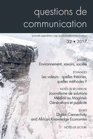 Questions de communication. n° 32, Environnement, savoirs, société