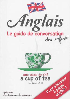 Anglais : pour s'amuser à parler anglais !