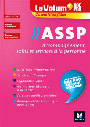 Bac pro ASSP, accompagnement, soins et services à la personne : 2de, 1re, terminale, option à domicile, option en structure