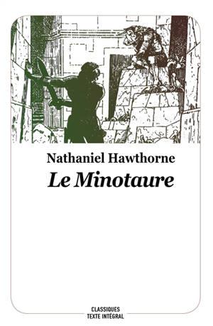 Le Minotaure : conte de la mythologie grecque