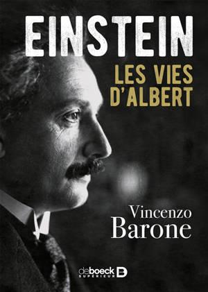Einstein : les vies d'Albert