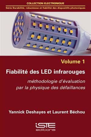 Fiabilité des LED infrarouges : méthodologie d'évaluation par la physique des défaillances