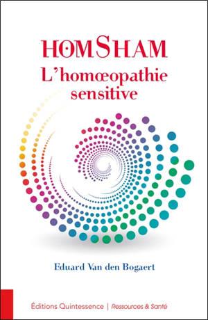 Homsham : l'homoeopathie sensitive