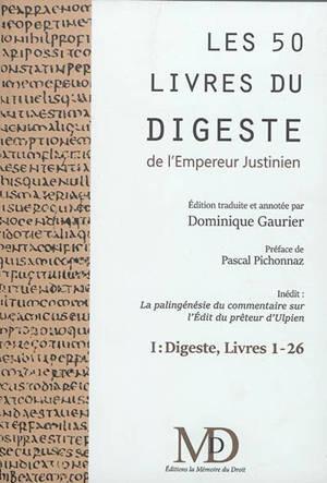 Les 50 livres du Digeste de l'empereur Justinien