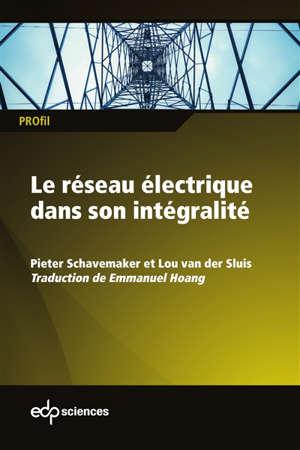 Le réseau électrique dans son intégralité