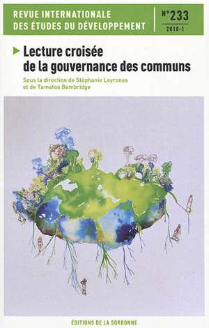 Revue internationale des études du développement. n° 233, Lecture croisée de la gouvernance des communs