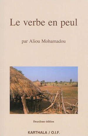 Le verbe en peul : formes et valeurs en pulaar du Fuuta-Tooro