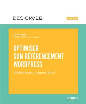 Optimiser son référencement WordPress : référencement naturel (SEO)