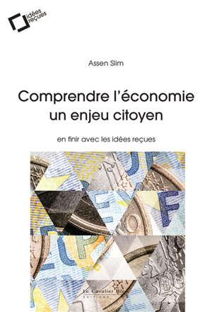 Comprendre l'économie : un enjeu citoyen