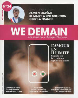 We demain : une  revue pour changer d'époque. n° 24, L'amour en illimité : enquête sur la révolution digitale des coeurs
