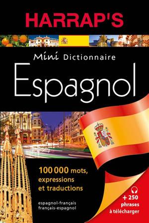 Harrap's mini dictionnaire espagnol : espanol-francés, français-espagnol
