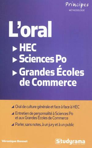 L'oral : HEC, Sciences Po, grandes écoles de commerce