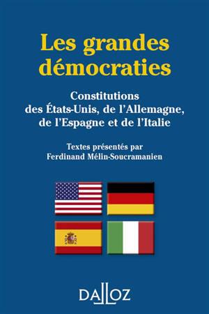Les grandes démocraties : Constitutions des Etats-Unis, de l'Allemagne, de l'Espagne et de l'Italie