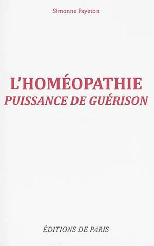 L'homéopathie : puissance de guérison