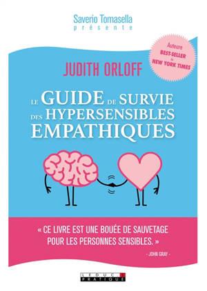 Le guide de survie des hypersensibles empathiques