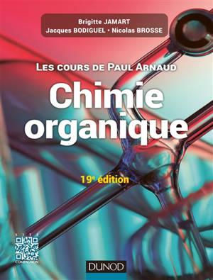Chimie organique : les cours de Paul Arnaud