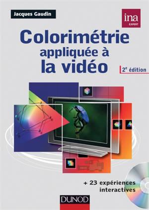Colorimétrie appliquée à la vidéo : 23 expériences interactives