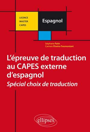 L'épreuve de traduction au Capes externe d'espagnol : spécial choix de traduction