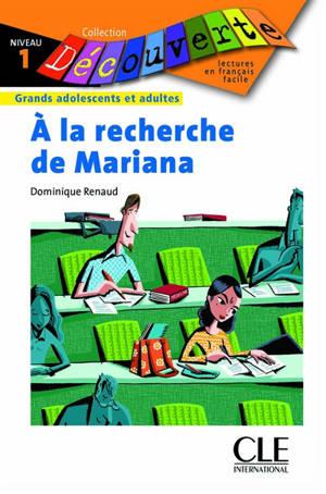 A la recherche de Mariana : découverte 1
