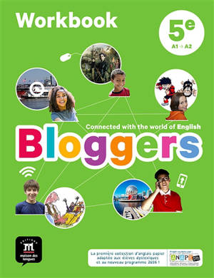 Bloggers, 5e, A1-B2 : workbook