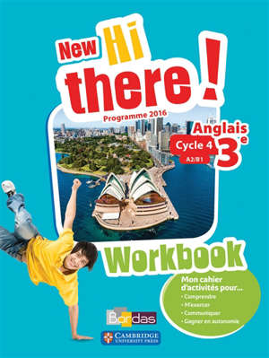 New Hi there ! anglais 3e, cycle 4, A2-B1 : workbook : programme 2016