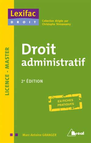 Droit administratif : licence, master : en fiches pratiques