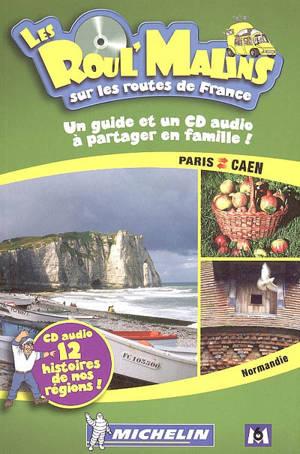 Paris-Caen : Normandie