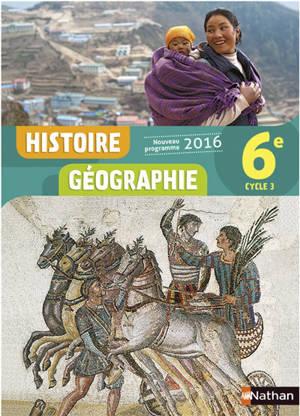 Histoire géographie 6e, cycle 3 : nouveau programme 2016