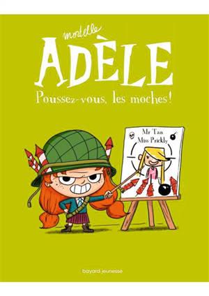 Mortelle Adèle. Volume 5, Poussez-vous, les moches !