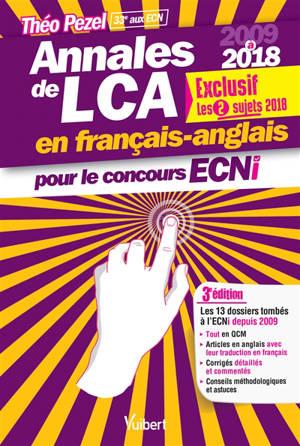 Annales de LCA en français-anglais pour le concours ECNi : 2009 à 2018 : tout en QCM