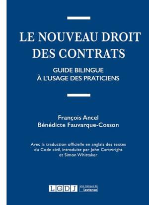 Le nouveau droit des contrats : guide bilingue à l'usage des praticiens