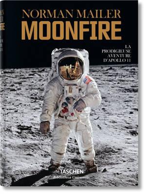 Moonfire : la prodigieuse aventure d'Apollo 11