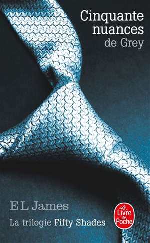 Fifty shades. Volume 1, Cinquante nuances de Grey