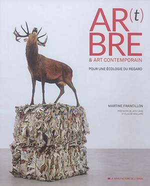 Ar(t)bre & art contemporain : pour une écologie du regard