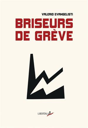 Briseurs de grève = One big union