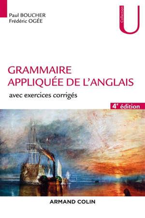 Grammaire appliquée de l'anglais : avec exercices corrigés