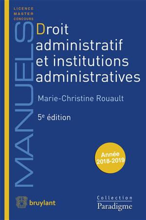 Droit administratif et institutions administratives : année 2018-2019