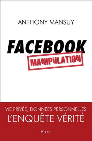 Facebook, manipulation
