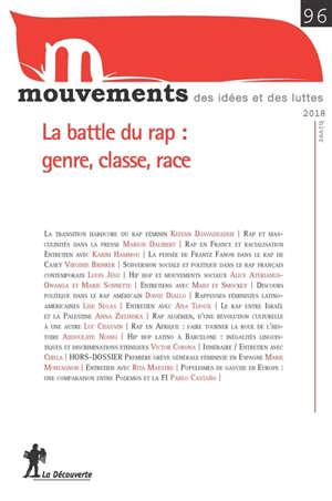 Mouvements. n° 96, La battle du rap : genre, classe, race