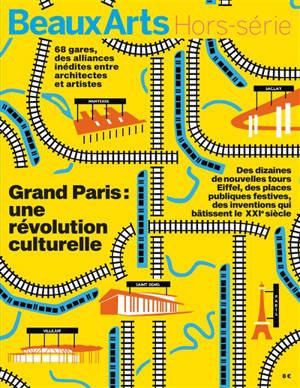Grand Paris : une révolution culturelle
