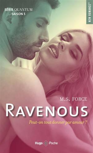 Quantum. Volume 5, Ravenous
