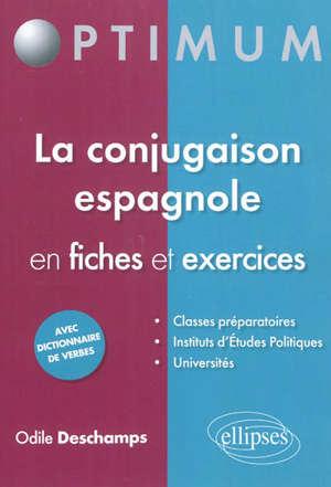 La conjugaison espagnole en fiches et exercices