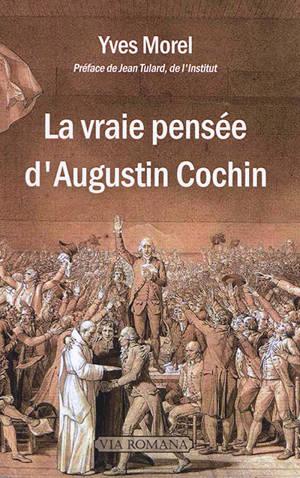 La vraie pensée d'Auguste Cochin